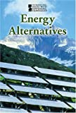 Energy Alternatives, Bonnie Szumski, 0737734582