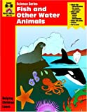 Fish and Other Water Animals, James W. Moore and Jepson, 1557995052
