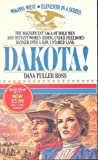 Dakota!, Dana Fuller Ross, 0553800116