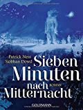 Sieben Minuten nach Mitternacht: Roman