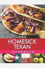 The Homesick Texan Cookbook Hardcover