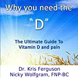 #9: Why You Need the D: The Ultimate Guide to Vitamin D and Pain