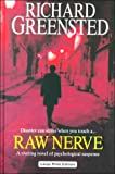 Raw Nerve, Richard Greensted, 0708941079