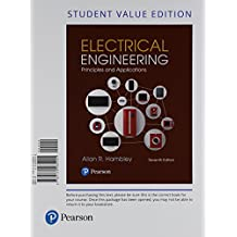 Electrical Engineering: Principles & Applications, Student Value Edition Plus Mastering Engineering with Pearson eText -- Access Card Package (7th Edition)