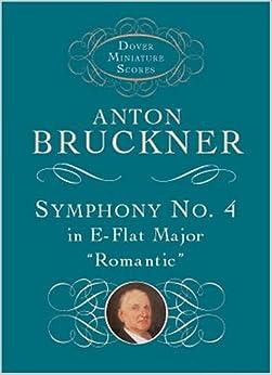 Bruckner: Symphony No. 4: In E-Flat Major,
