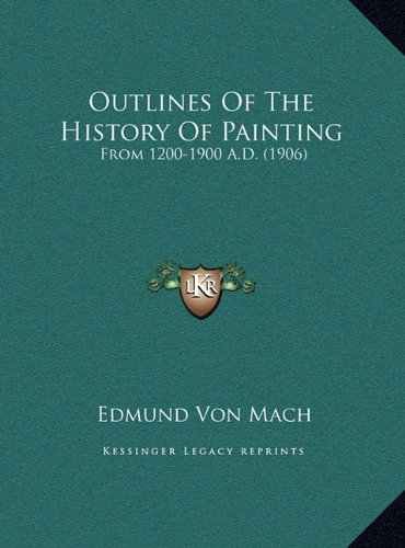 Download Outlines Of The History Of Painting: From 1200-1900 A.D. (1906) ebook