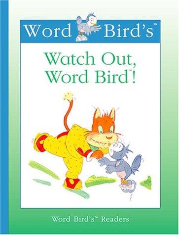 Read Online Watch Out, Word Bird! (New Word Bird Library) pdf epub