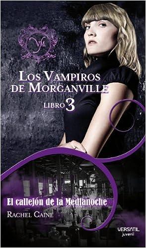 Los Vampiros de Morganville: Vampiros De Morganville 3,Los - E Fantasia Juvenil Versatil: Amazon.es: Rachel Caine, Daniel Aldea Rossell: Libros