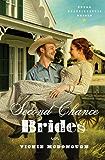Second Chance Brides (Texas Boardinghouse Brides)