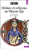 Moines et religieux au Moyen Age par Berlioz