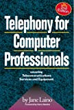 Telephony for Computer Professionals, Jane Laino, 1578200075