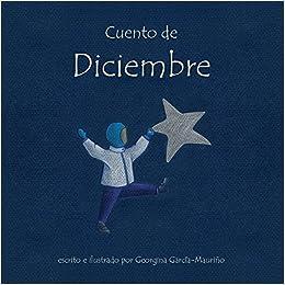 Amazon.com: Cuento de Diciembre: Toda una aventura para ...