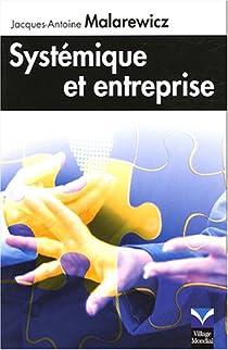 Systémique et entreprise par Malarewicz