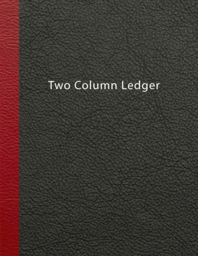 Two Column Ledger: Bookkeeping Record Keeping, Accounting Paper, Expenses Debits, Accounting Journal Entry Book,Ledger Notebook, Business, Home, Office, 8.5