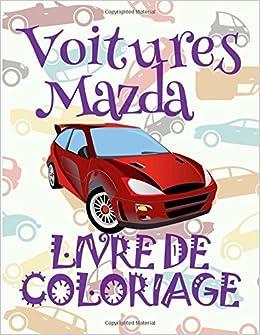 Coloriage Adulte Voiture.Amazon Com Voitures Mazda Voitures Livre De Coloriage Pour