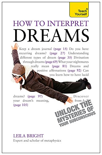 How to Interpret Dreams: A Teach Yourself Guide (Teach Yourself: General Reference)