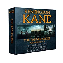 The Tanner Series - Books 7-9: Tanner Box Set, Book 3 Audiobook by Remington Kane Narrated by Daniel Dorse