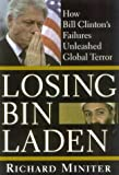 Losing Bin Laden, Richard Miniter, 0895260484