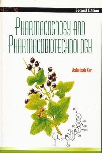 Pharmacognosy And Pharmacobiotechnology, 2nd Edition
