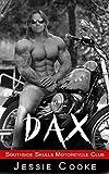 DAX: Southside Skulls Motorcycle Club (Southside Skulls MC Romance Book 1)