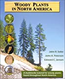 Woody Plants in North America CD-ROM, Seiler, John R. and Peterson, John A., 0787274372