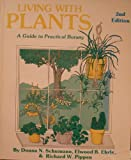 img - for Living With Plants: A Guide to Practical Botany (ILLUSTRATED) by Donna N Schumann (1992-06-01) book / textbook / text book