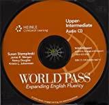 World Pass - Expanding English Fluency, Stempleski, Susan and Douglas, Nancy, 0838446876