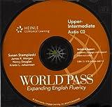 World Pass - Expanding English Fluency, Stempleski, Susan and Douglas, Nancy, 0838446876