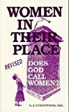Women in Their Place : Does God Call Women?, Underwood, U. J., 1572581603