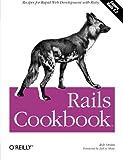 Rails Cookbook (Cookbooks (O'Reilly))