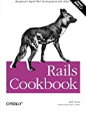Rails Cookbook, Orsini, Rob, 0596527314