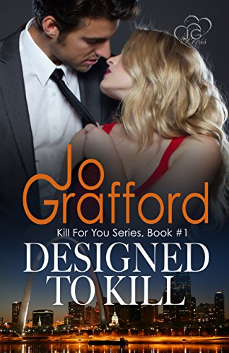 Kill For You 1: Designed To Kill (Kill For You Series)