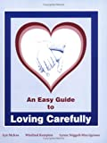 An Easy Guide to Loving Carefully for Women and Men, Kempton, Winifred and Stiggall-Muccigrosso, Lynne, 0971076715
