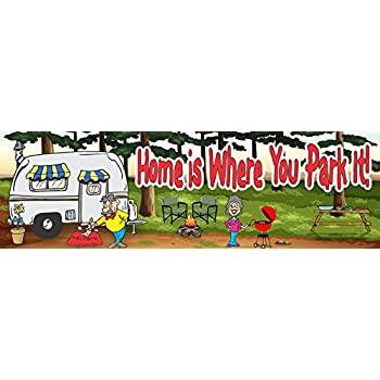 Home Is Where You Park It Funny RV Camp Sign With Forest Scene BBQ Grill Camper Couple Fun Factory Original Welcome