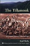 The Tillamook, Gail Wells, 0870710060
