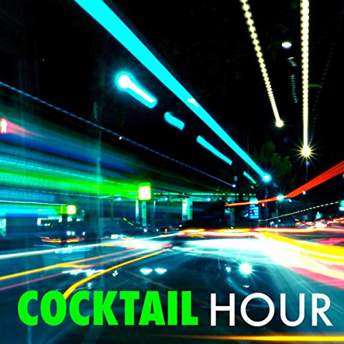 Cocktail Hour – Chill Out Music Mix for Lovely Dinner on Valentine's Day & Lounge Bar Music to Drink Sparkling Wine and Toast (Sparkling Toast)