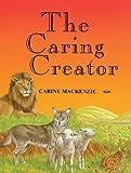 The Caring Creator, Carine MacKenzie, 0906731054