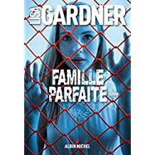 Famille parfaite (French Edition)