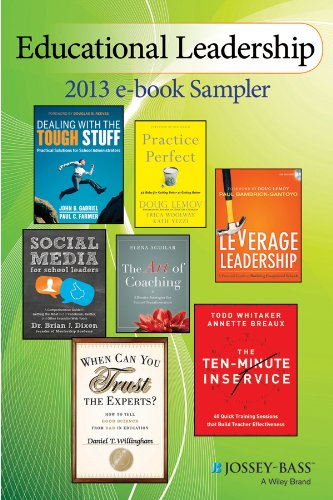Educational Leadership Sampler (Vol. 1): Excerpts by Doug Lemov, Paul Bambrick-Santoyo, Todd Whitaker, Annette Breaux, Brian Dixon, Daniel Willingham, Paul Farmer, and John Gabriel