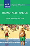 Tourism and Humour, Pearce, Philip L. and Pabel, Anja, 1845415086