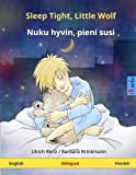 Sleep Tight, Little Wolf - Nuku hyvin, pieni susi  Bilingual children's book (English - Finnish) (www childrens-books-bilingual com)
