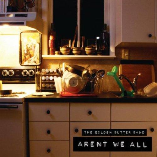 (Aren't We All)