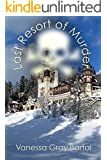 Last Resort of Murder (A Lacy Steele Mystery Book 9)