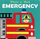 Emergency (Wheels at Work)