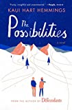 img - for By Kaui Hart Hemmings - The Possibilities: A Novel (Reprint) (2015-03-11) [Paperback] book / textbook / text book