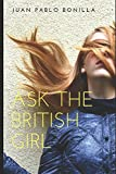 img - for Ask the British Girl (Spanish Edition) book / textbook / text book