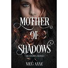 Mother of Shadows (The Chosen Book 1)
