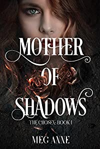 Mother Of Shadows by Meg Anne ebook deal