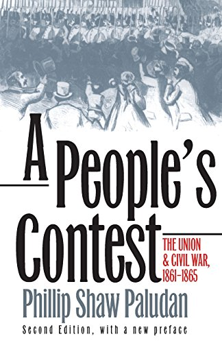A People's Contest: The Union and Civil War, 1861-1865?Second Edition, with a New Preface (Modern War Studies)