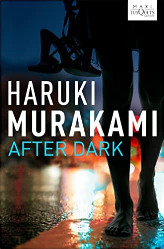 After Dark: 3 (MAXI): Amazon.es: Haruki Murakami: Libros